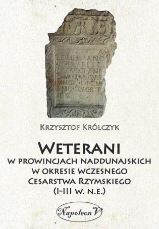 weterani w prowincjach naddunajskich w okresie wczesnego Cesarstwa Rzymskiego (I-III w.n.e)